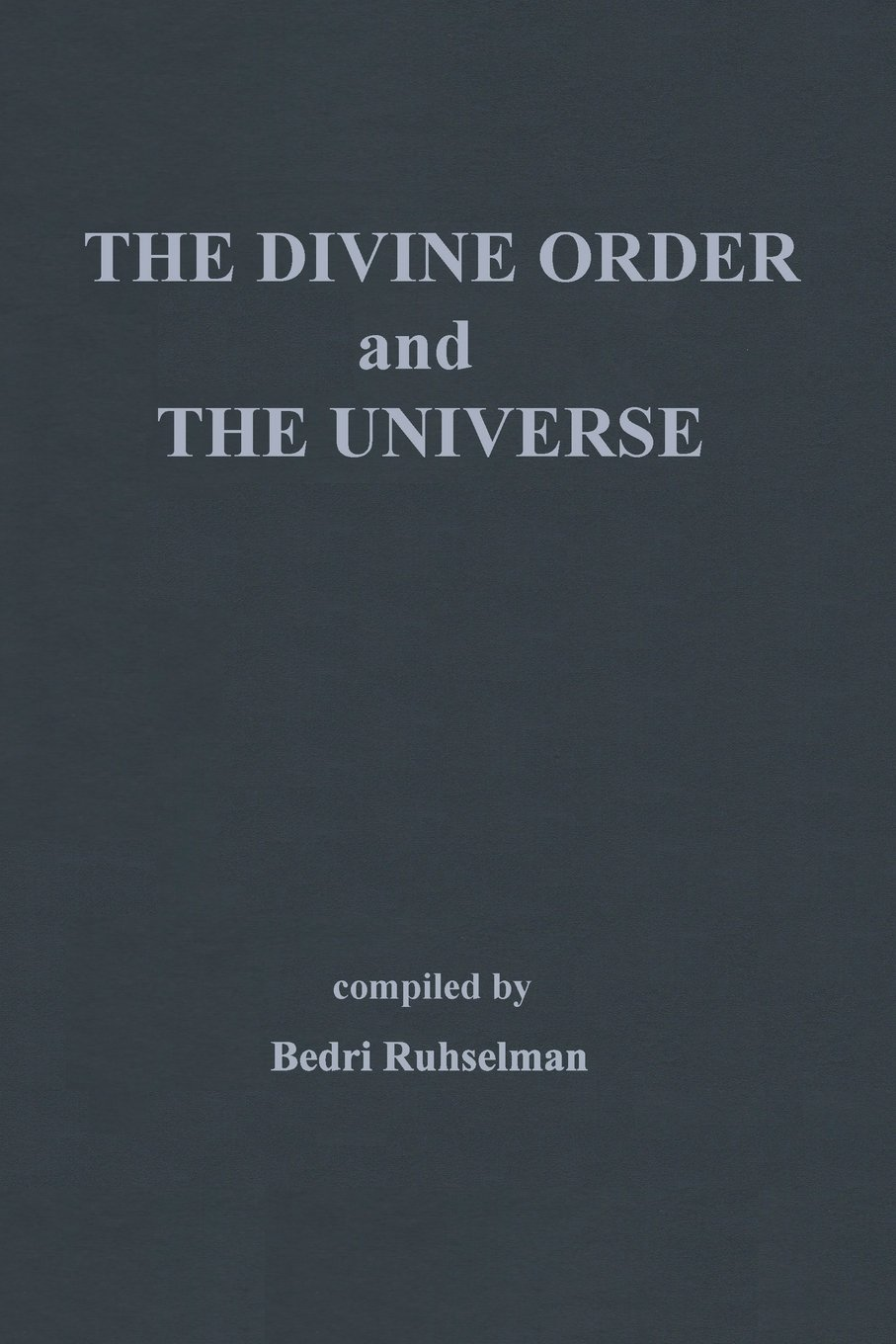 on the divine order and the universe