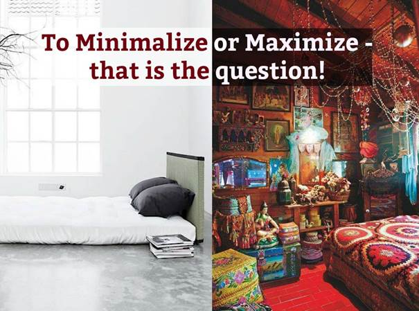 to minimalize or maximize!